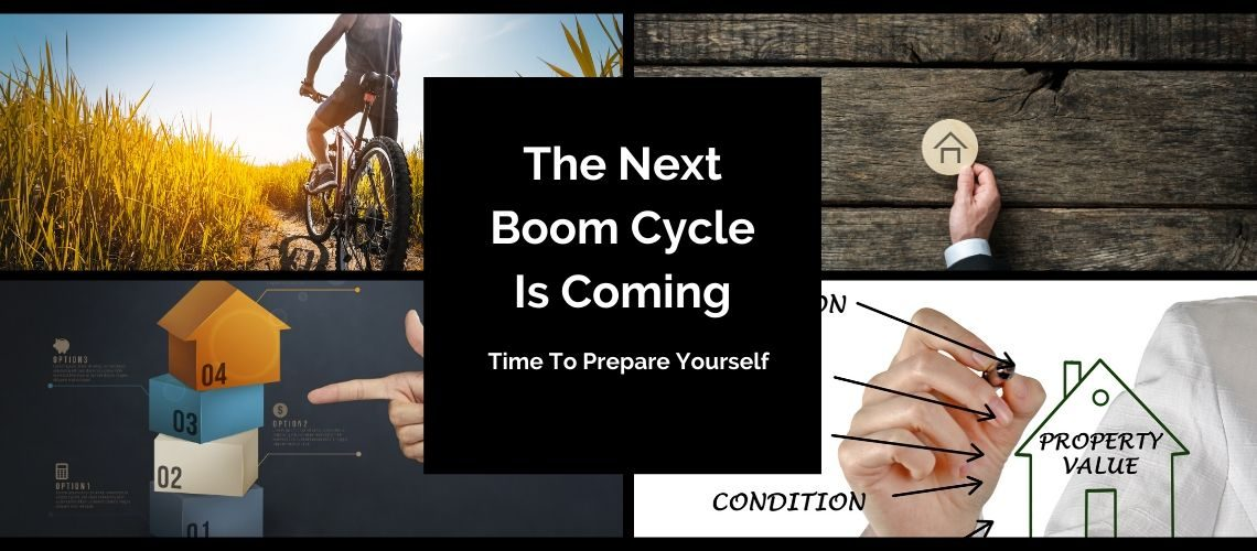 Blog - The Next Boom Cycle Is Coming... Prepare Yourself